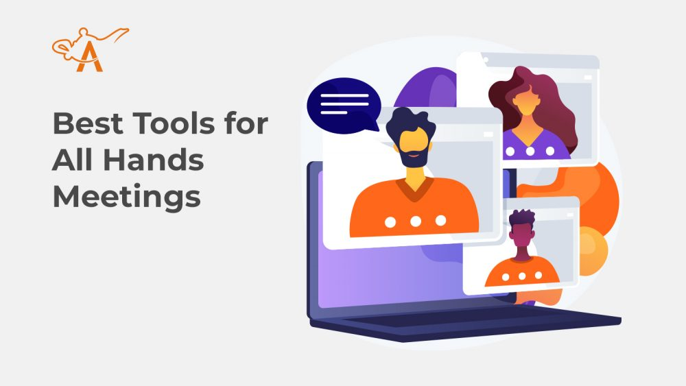 Best Tools for All Hands Meetings