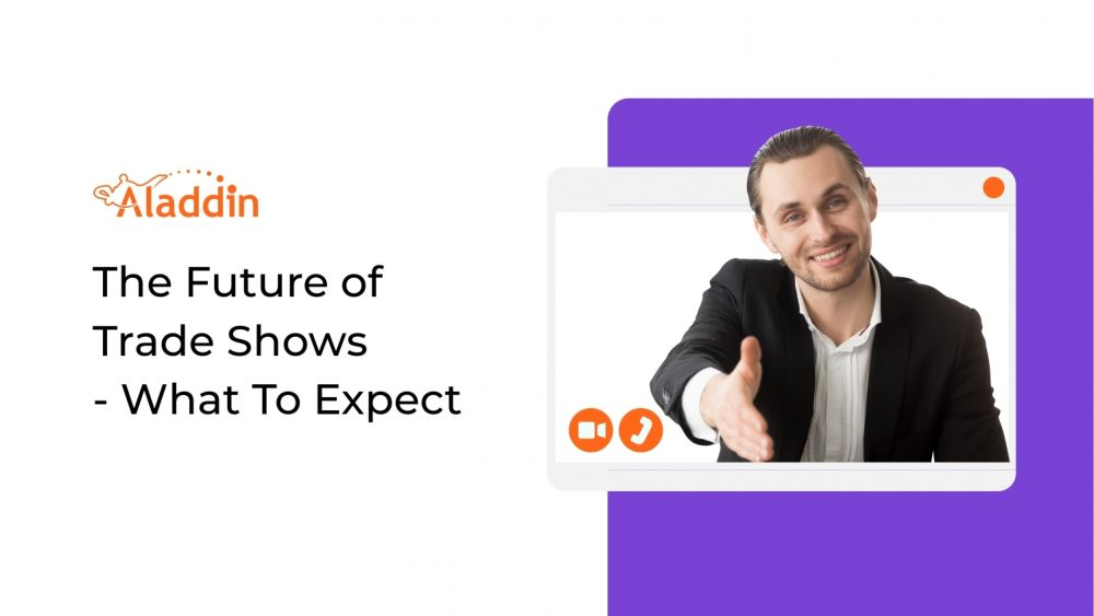 The Future Of Trade Shows: What To Expect?