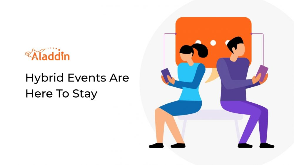 Hybrid Events Are Here To Stay