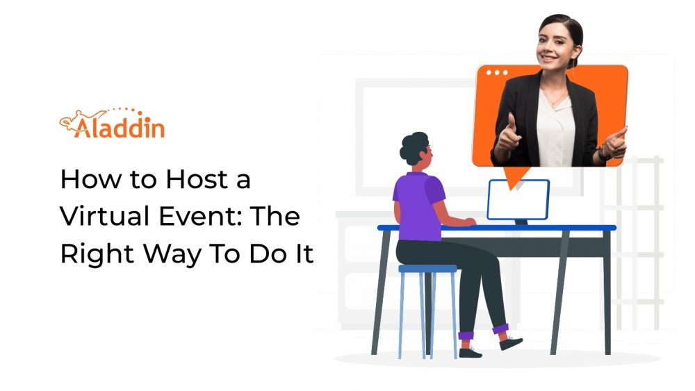 How to Host a Virtual Event: The Right Way To Do It