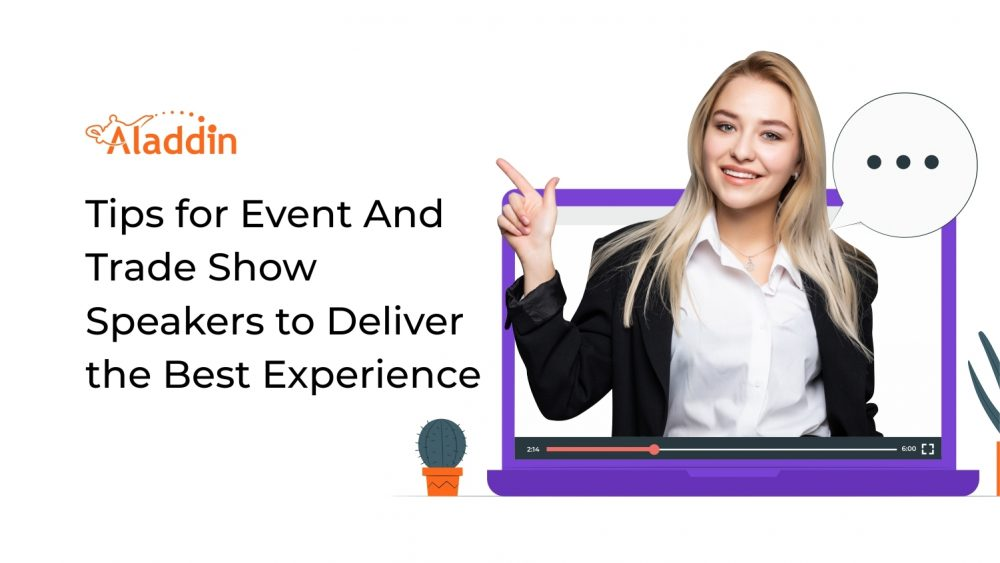 Tips for Event And Trade Show Speakers to Deliver the Best Experience