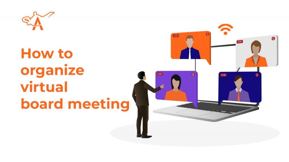 How To Organize Virtual Board Meeting