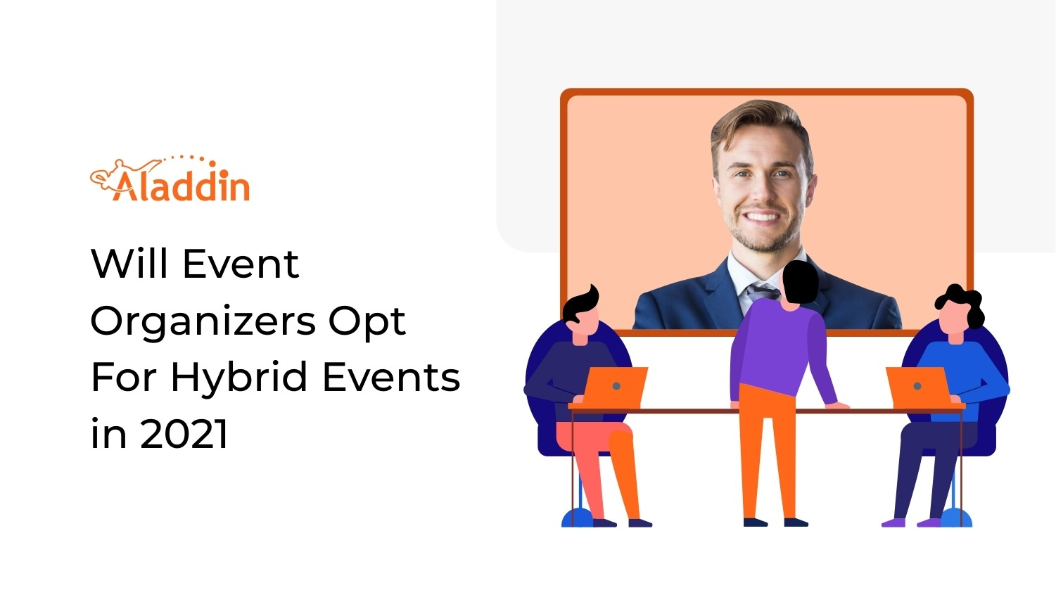 Will Event Organizers Opt For Hybrid Events In 2021?