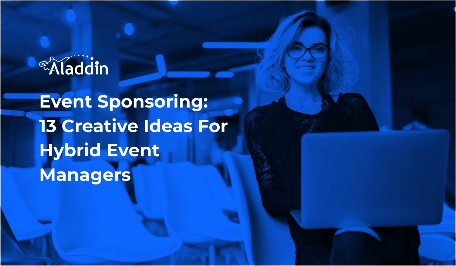 Event Sponsoring: 13 Creative Ideas For Hybrid Event Managers