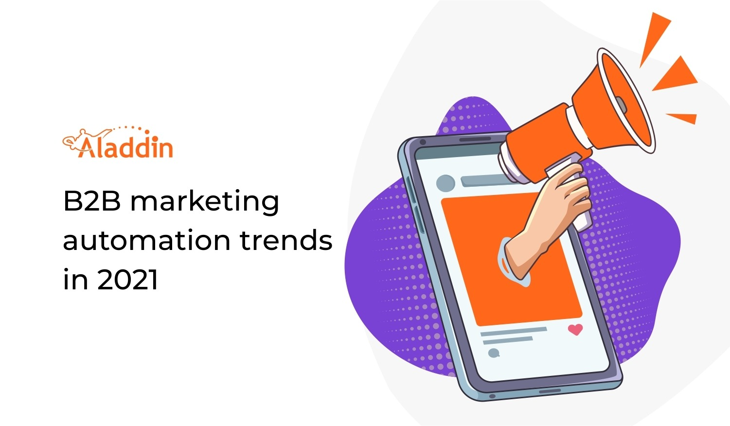 B2B Marketing Automation Trends In 2021