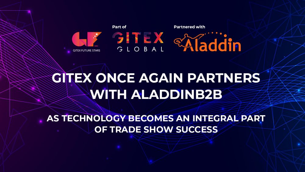 Gitex Once Again Partners With Aladdinb2b as Technology Becomes an Integral Part of Trade Show Success